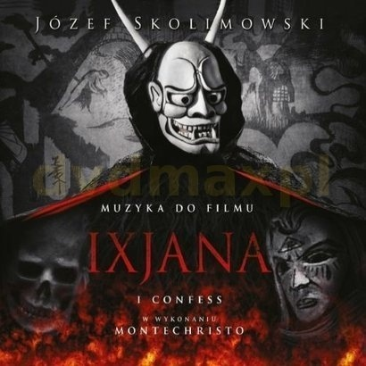 Józef Skolimowski: Ixjana (muzyka do filmu) - Sony Music Entertainment (2012)